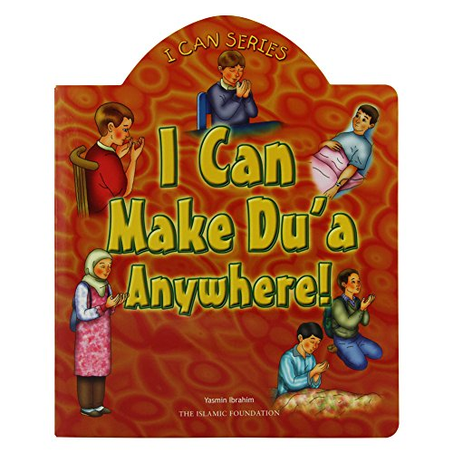 I Can Make Dua Anywhere! (I Can (Islamic Foundation))